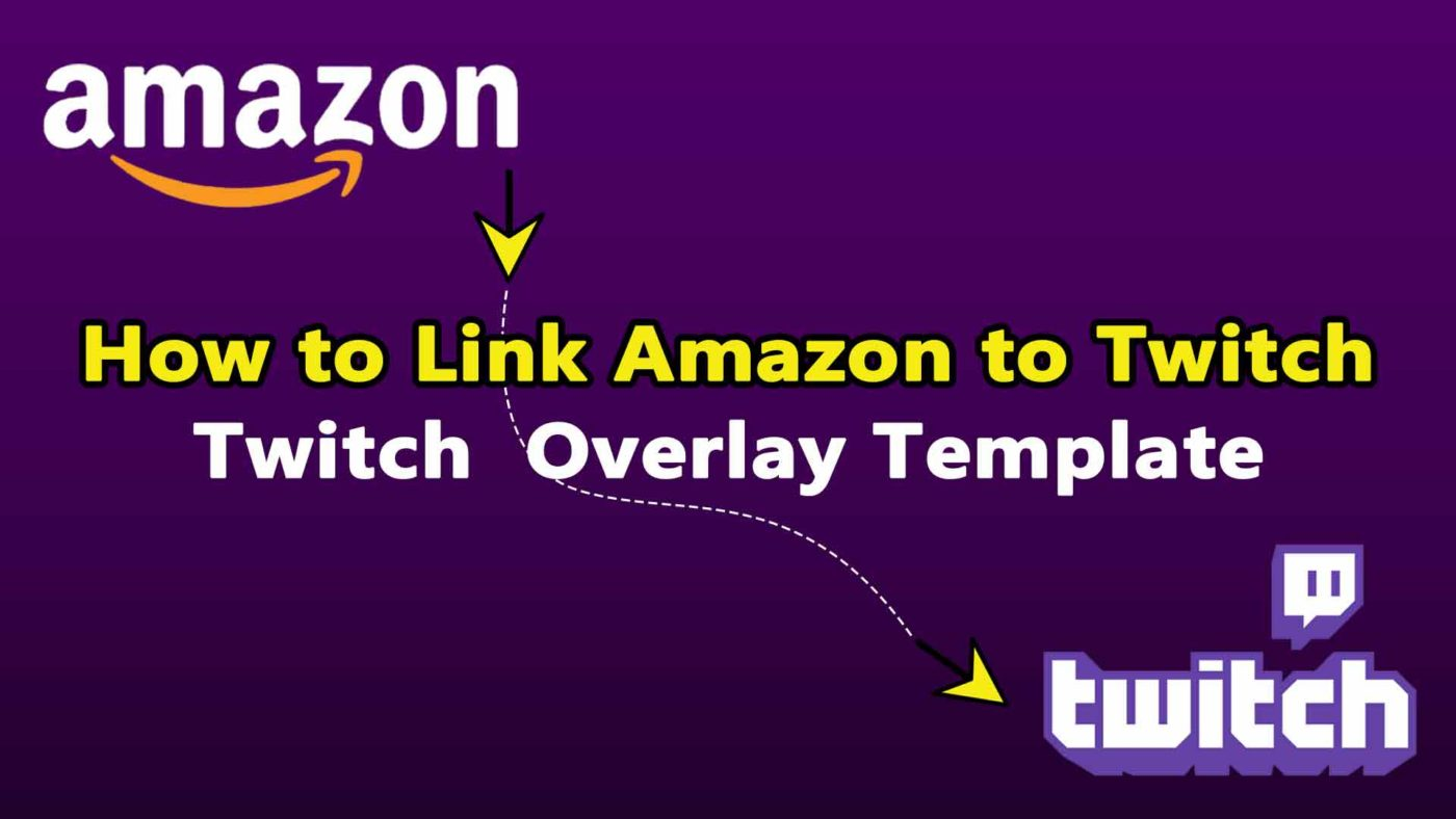 How to Link Amazon to Twitch